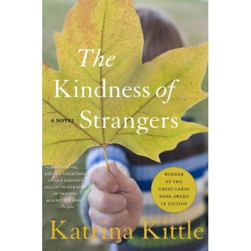 The Kindness Of Strangers Quote  The Kindness of Strangers by Katrina Kittle — Reviews