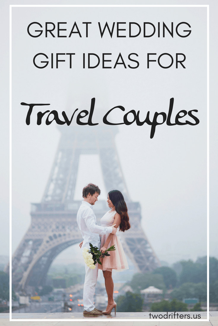 Travel Gift Ideas For Couples  The Ultimate Guide to Wedding Gifts for Traveling Couples
