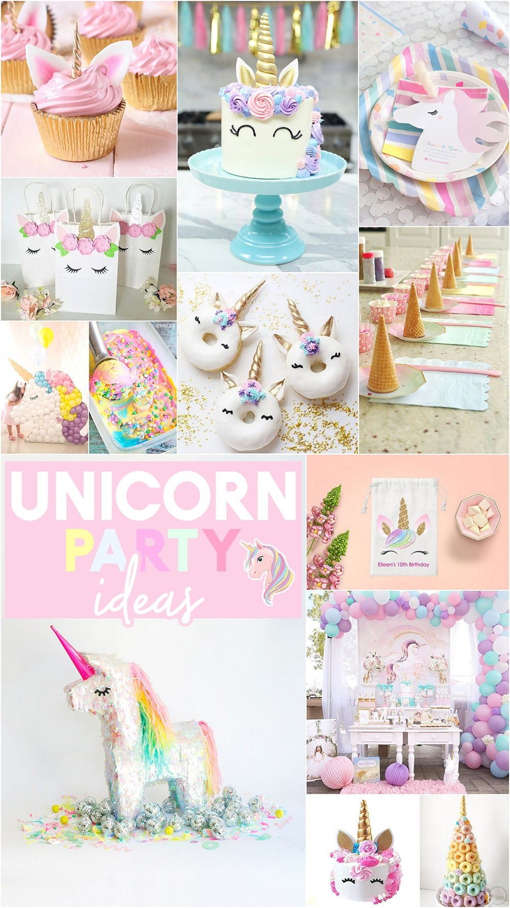 Unicorn Party Ideas  27 Magical Unicorn Party Ideas