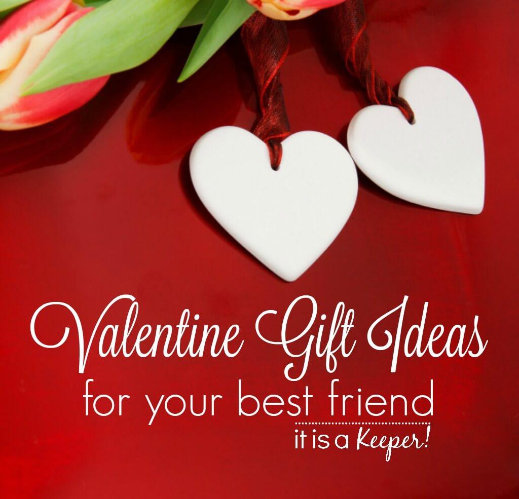 Valentine Day Gift Ideas For Best Friend  Valentine Gifts for Your Best Friend