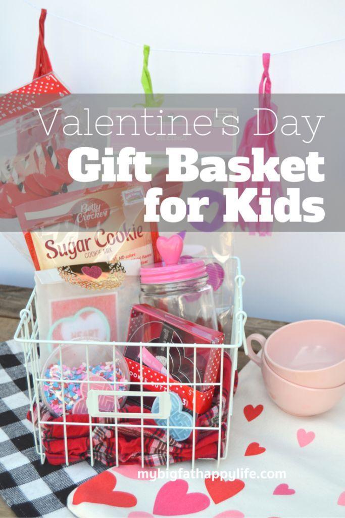Valentine Gift Ideas For Child  17 Best ideas about Valentine s Day Gift Baskets on