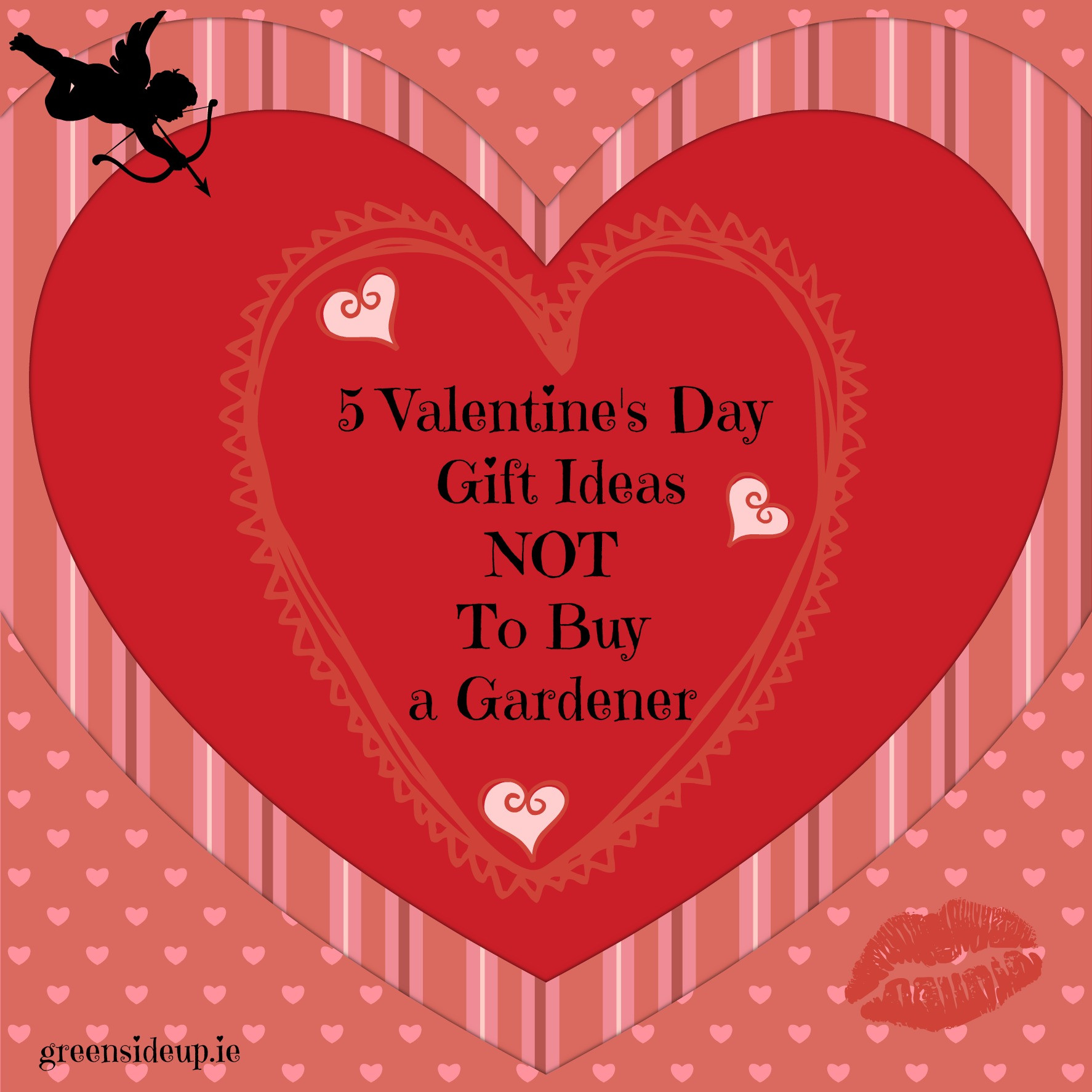 Valentine'S Day Creative Gift Ideas  5 Valentines Day Gift Ideas NOT To By A GardenerGreenside Up