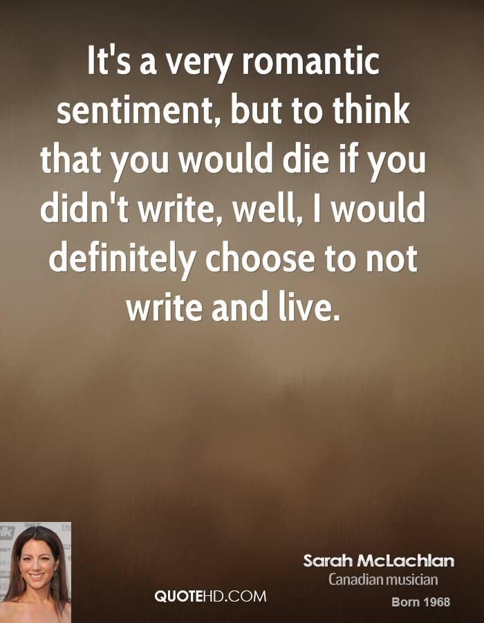 Very Romantic Quotes  Sarah McLachlan Quotes