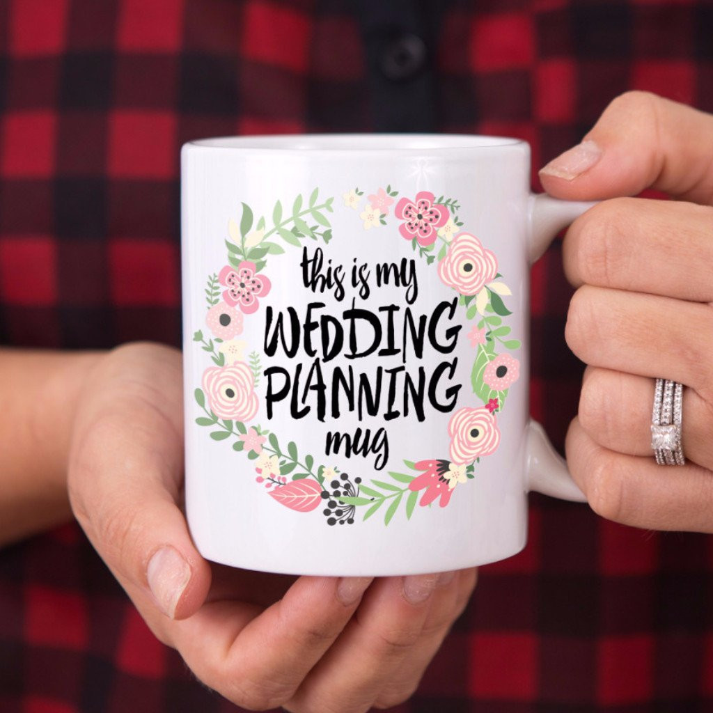 "Wedding Planning Gift Ideas  ""This is My Wedding Planning Mug"" Gift for Bride – Z"