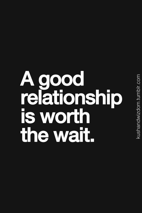 Worth Quotes Relationships  Best 25 Worth the wait quotes ideas on Pinterest