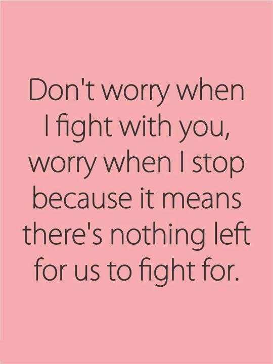 Worth Quotes Relationships  Relationship Worth Fighting for Quote