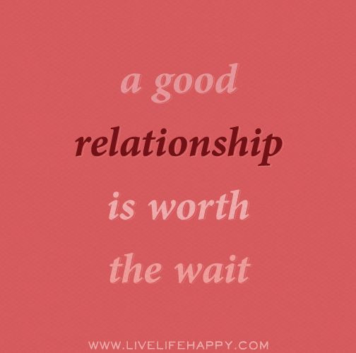 Worth Quotes Relationships  Best 25 Worth the wait quotes ideas only on Pinterest