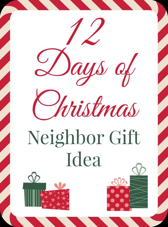 12 Days Of Christmas Gift Ideas  12 Days of Christmas Neighbor Gift Idea Addicted 2 DIY