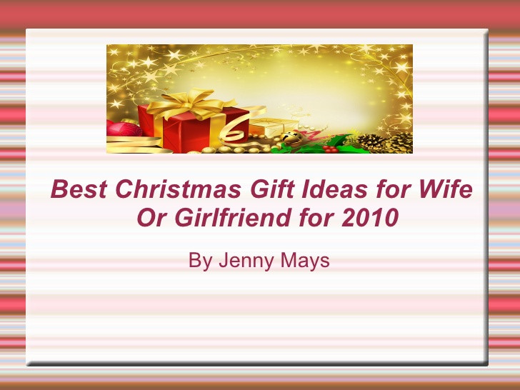 Best Christmas Gift Ideas For Wife  Christmas Gifts Ideas for Wife or Girlfriend for 2010