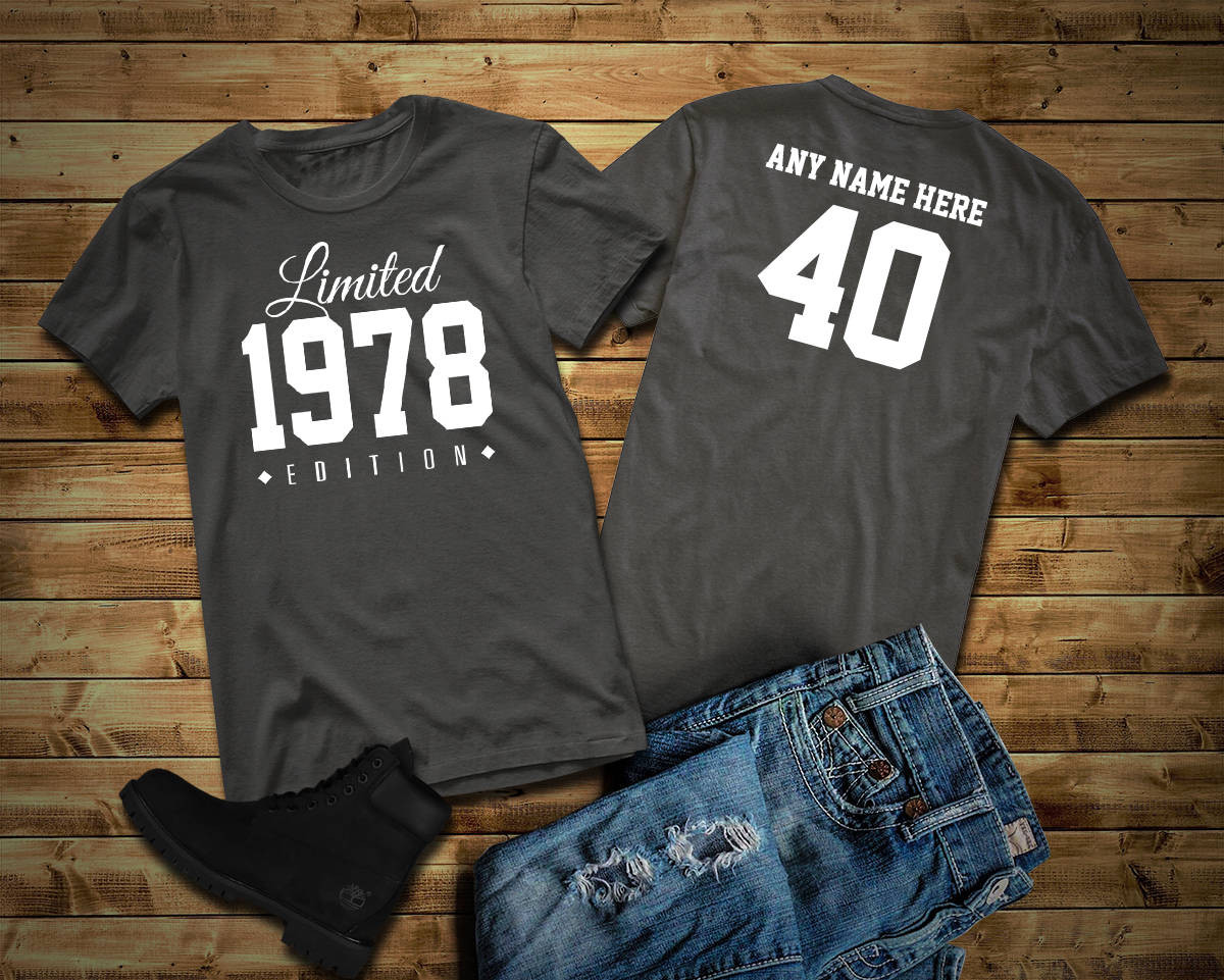 Birthday Party T Shirts Ideas  1978 Limited Edition 40th Birthday Party Shirt 40 years old