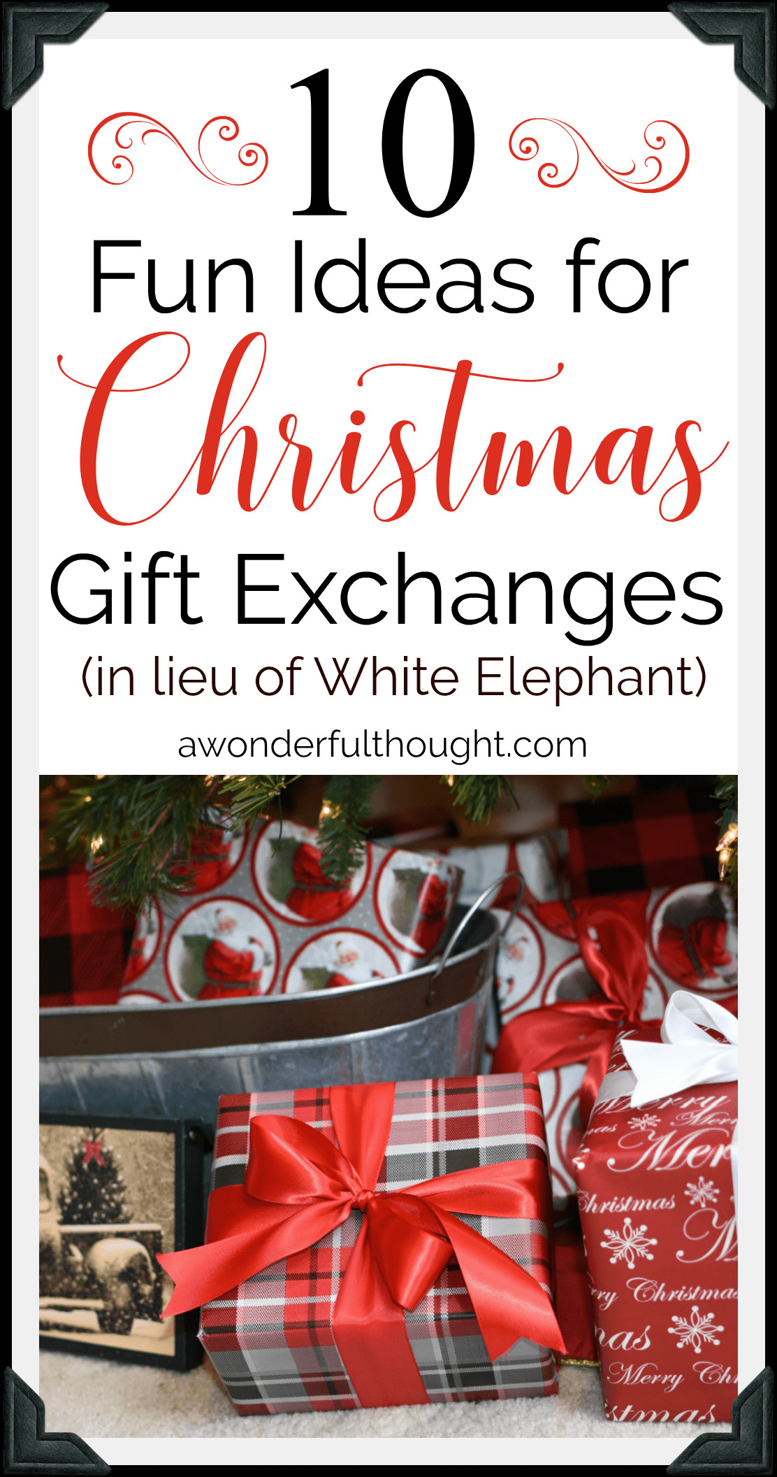 Christmas Gift Exchange Ideas  Christmas Gift Exchange Ideas A Wonderful Thought