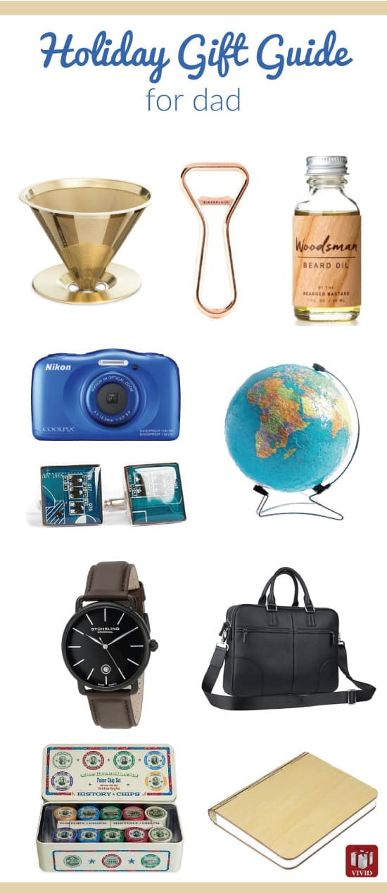 Christmas Gift Ideas For Dads  Christmas Holiday Gift Guide for Dad Vivid s Gift Ideas