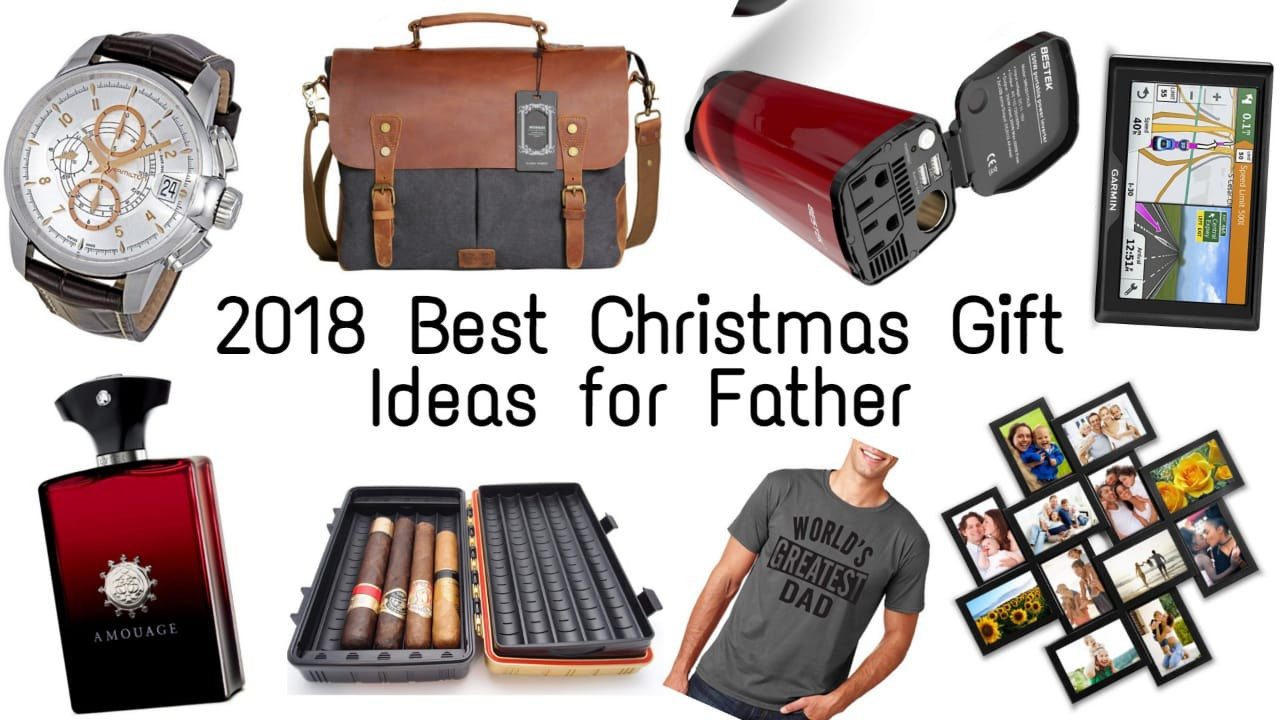 Christmas Gift Ideas For Dads  Best Christmas Gift Ideas for Father 2019