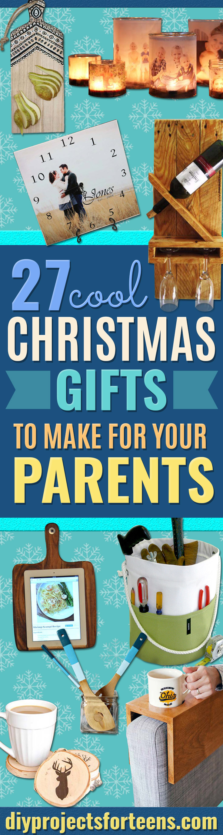 Christmas Gift Ideas For Moms And Dads  Cool Christmas Gifts To Make For Your Parents