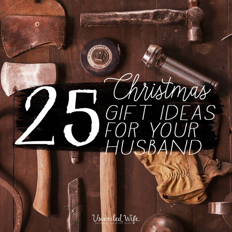 Christmas Gift Ideas For Your Wife  25 Unique Christmas Gift Ideas For Your Husband