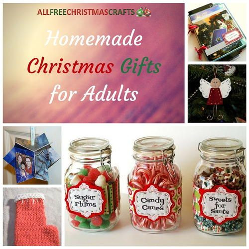 Christmas Ideas For Adults  1000 images about Homemade Christmas Gifts on Pinterest