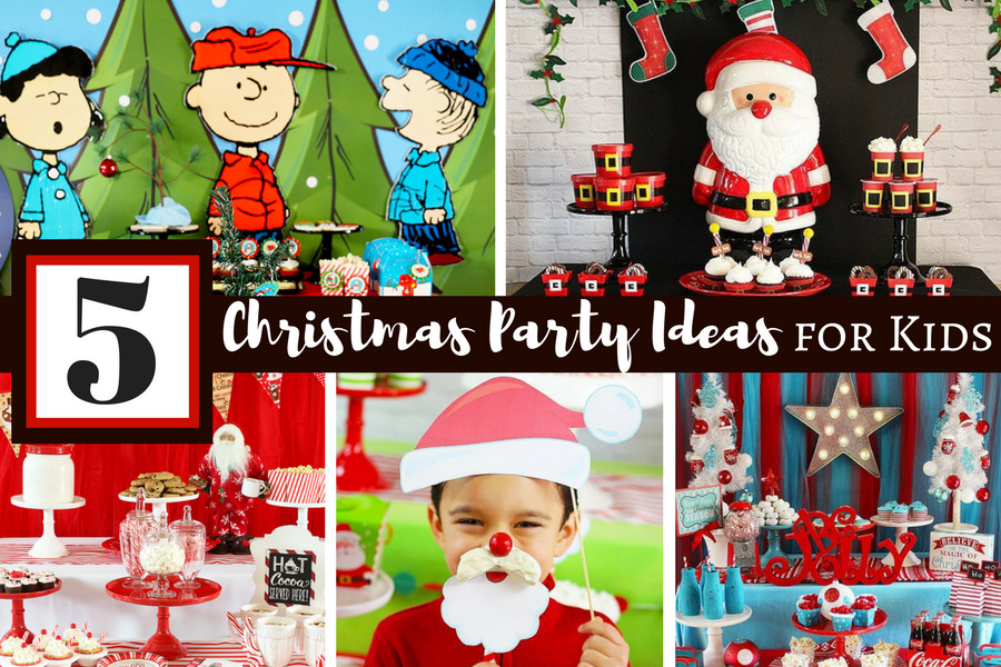 Christmas Party Ideas For Toddler  5 Fun Christmas Party Ideas For Kids Michelle s Party