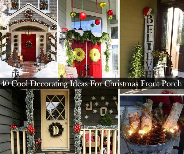 Christmas Porch Decor  40 Cool DIY Decorating Ideas For Christmas Front Porch