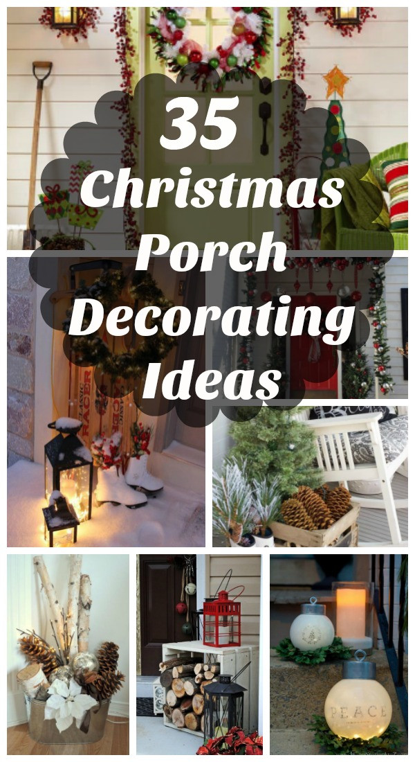 Christmas Porch Decor  35 Cool Christmas Porch Decorating Ideas All About Christmas