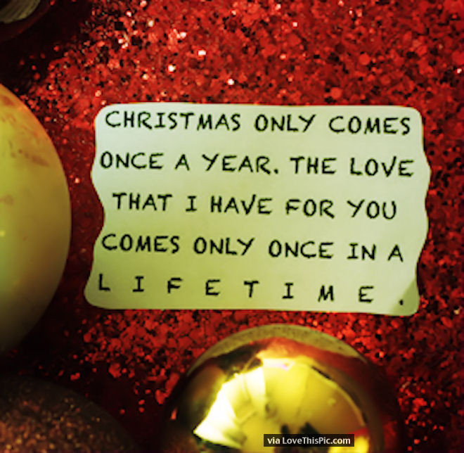 Christmas Quotes For Her  Christmas ly es ce A Year But My Love For You Lasts