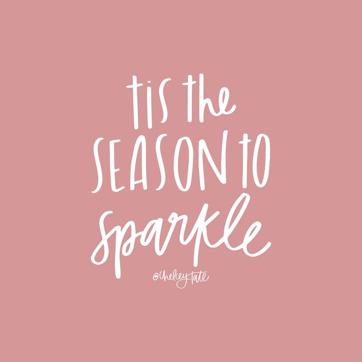 Christmas Quotes For Instagram  Tis the season to sparkle Christmas quote Lettering via