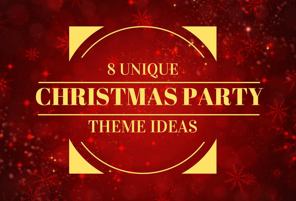 Cool Christmas Party Ideas  8 Unique Christmas Party Theme Ideas