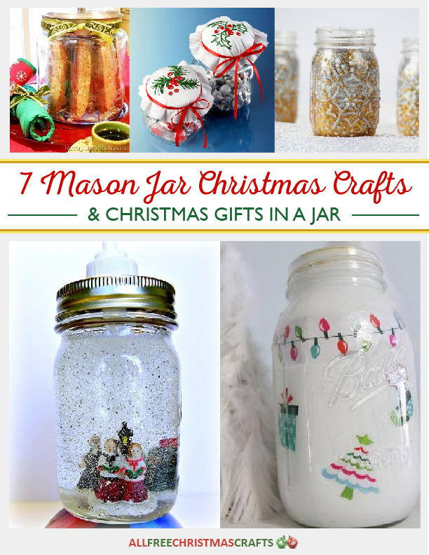 Craft Ideas For Christmas Gift  7 Mason Jar Christmas Crafts and Christmas Gifts in a Jar