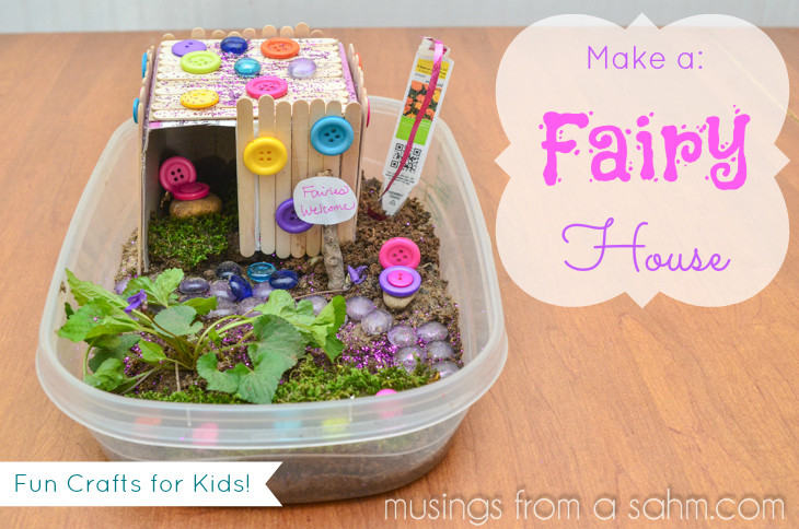 Crafts For Kids To Do At Home  How to Make a Fairy House Craft Living Well Mom