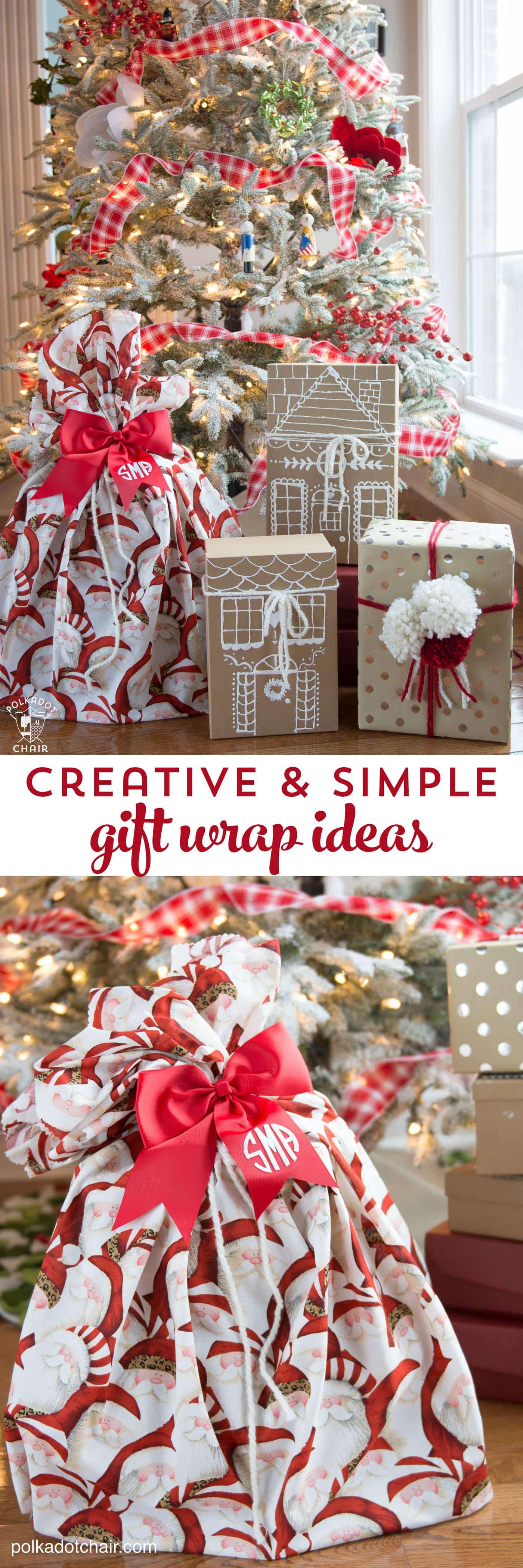 Creative Christmas Gift Ideas  3 Simple and Creative Gift Wrap Ideas The Polka Dot Chair