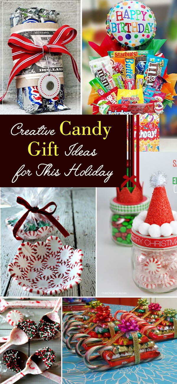 Creative Christmas Gift Ideas  Creative Candy Gift Ideas for This Holiday