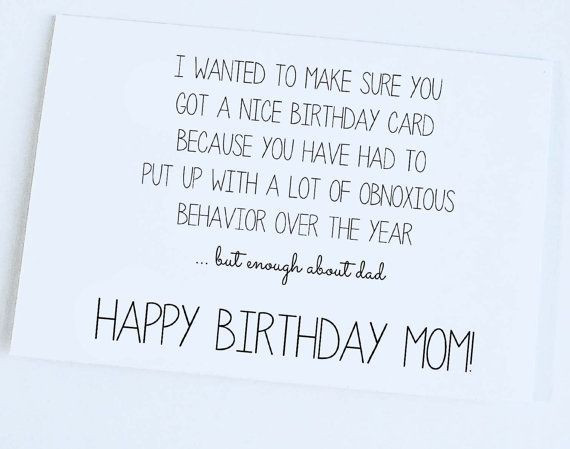 Cute Things To Say In A Birthday Card  FUNNY QUOTES TO SAY TO YOUR MOM ON HER BIRTHDAY image