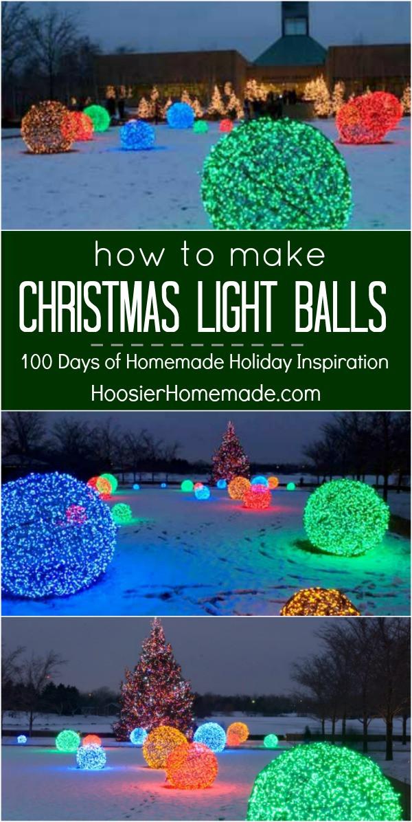 DIY Christmas Light Balls  How to Make Christmas Light Balls Holiday Inspiration