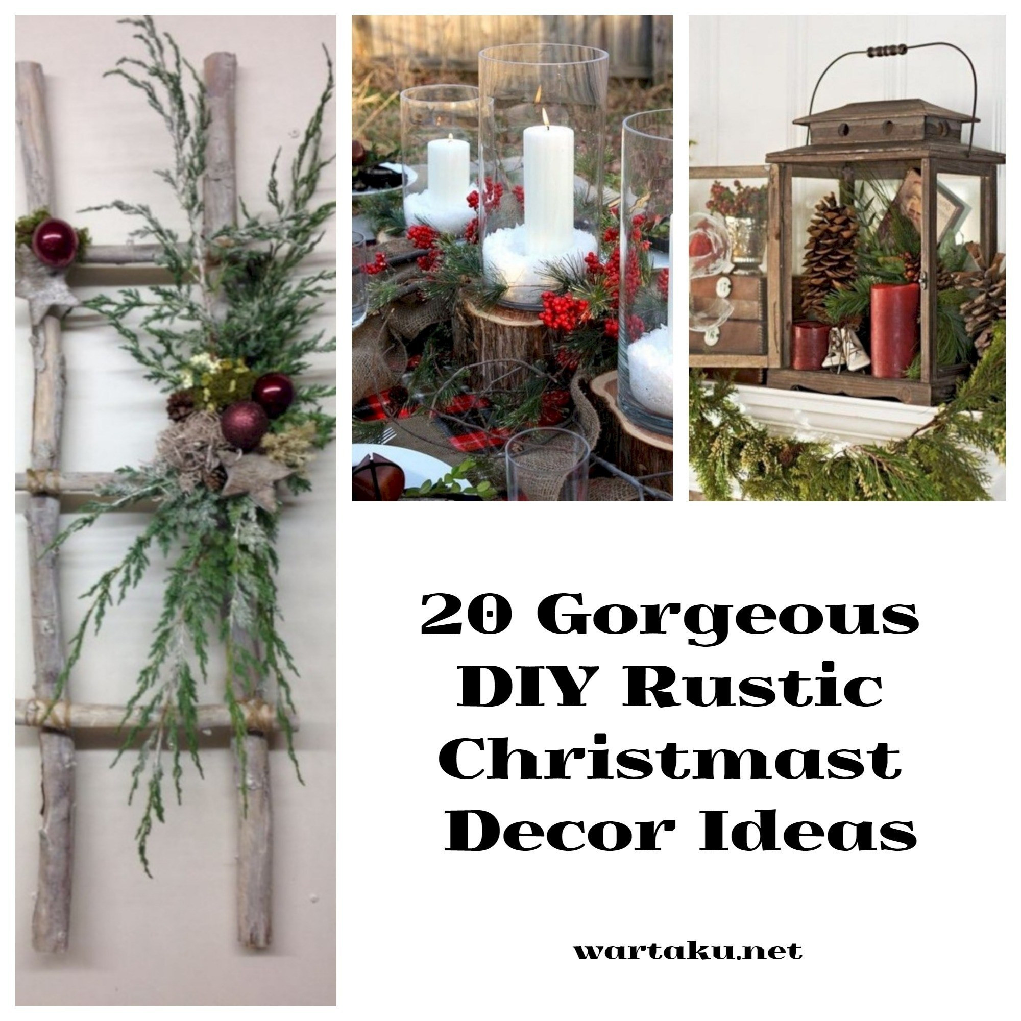 DIY Rustic Christmas Decorations  20 Gorgeous DIY Rustic Christmas Decor Ideas Wartaku