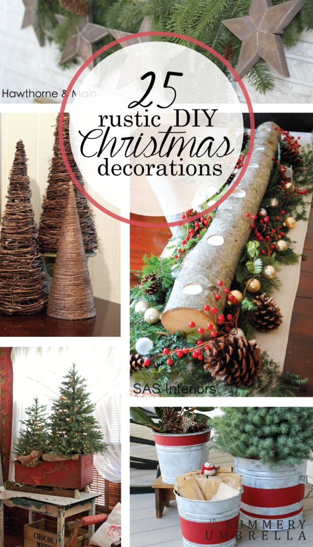 DIY Rustic Christmas Decorations  25 Rustic DIY Christmas Decorations You ll Love to Create