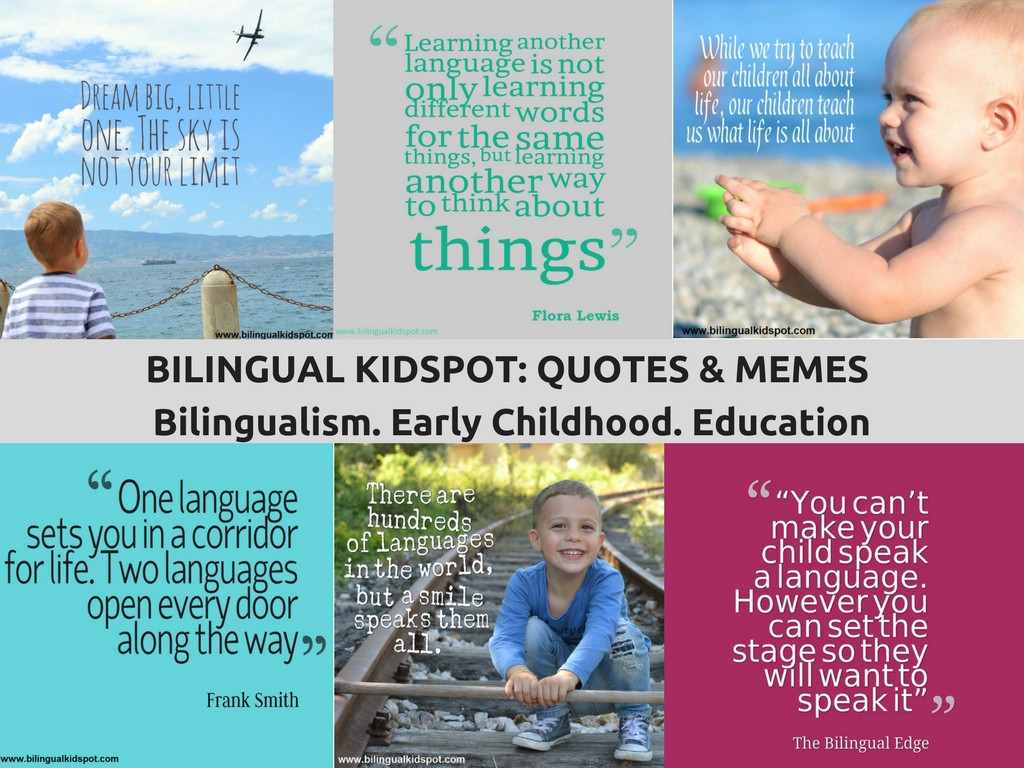 Early Childhood Education Quotes  BILINGUAL QUOTES Bilingual Kidspot