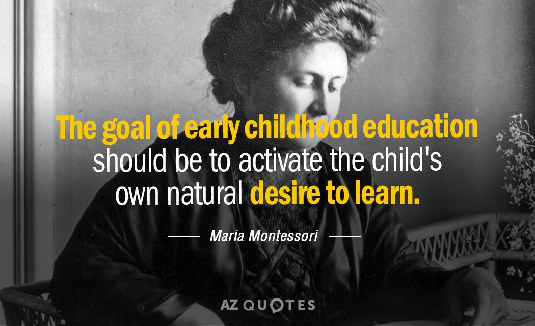 Early Childhood Education Quotes  TOP 25 QUOTES BY MARIA MONTESSORI of 321
