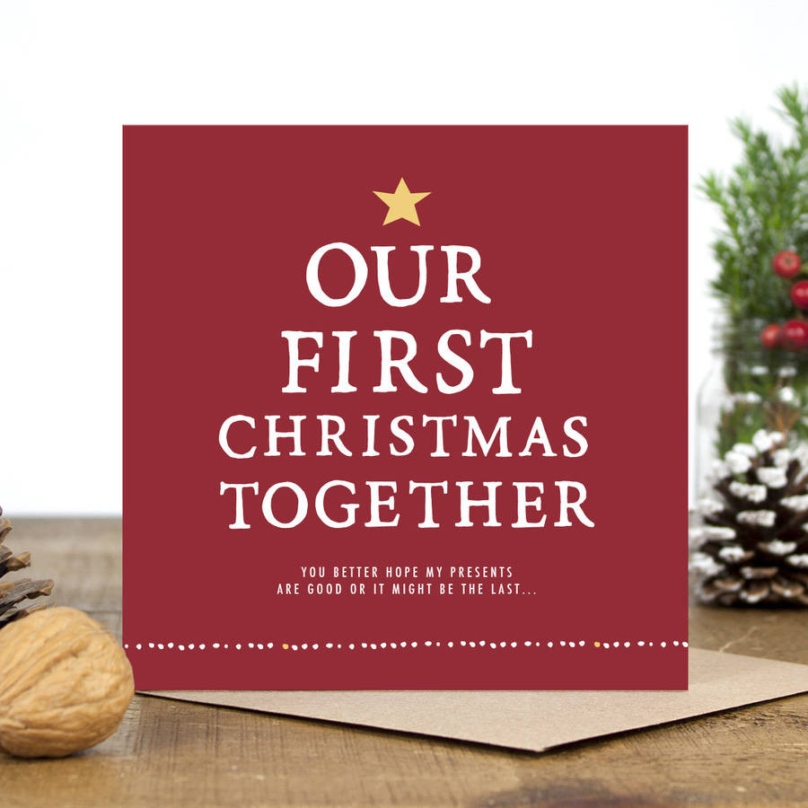 First Christmas Together Gift Ideas For Him  our first christmas to her christmas card by zoe