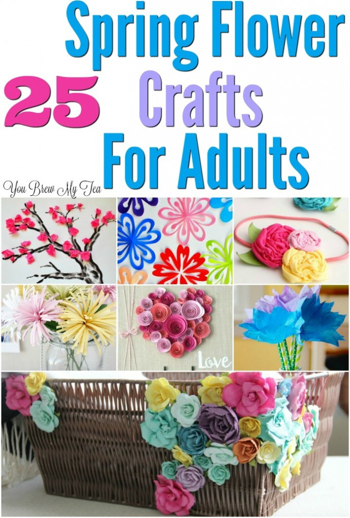Fun Easy Crafts For Adults  25 Flower Craft Ideas For Adults