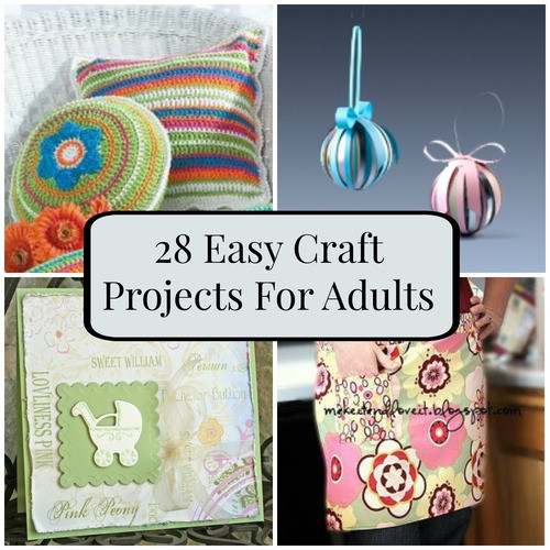 Fun Easy Crafts For Adults  28 Easy Craft Projects For Adults