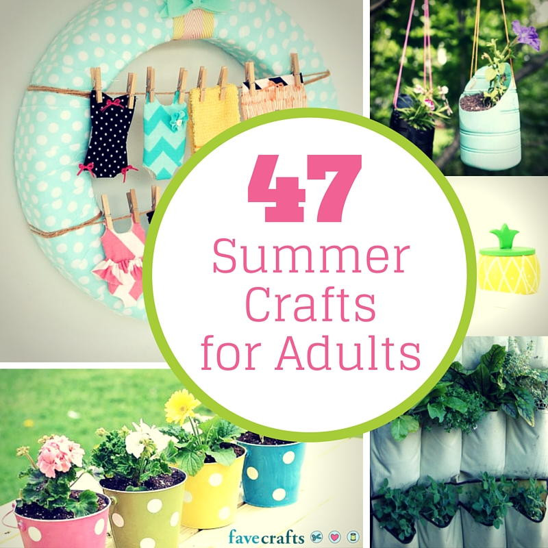 Fun Easy Crafts For Adults  47 Summer Crafts for Adults