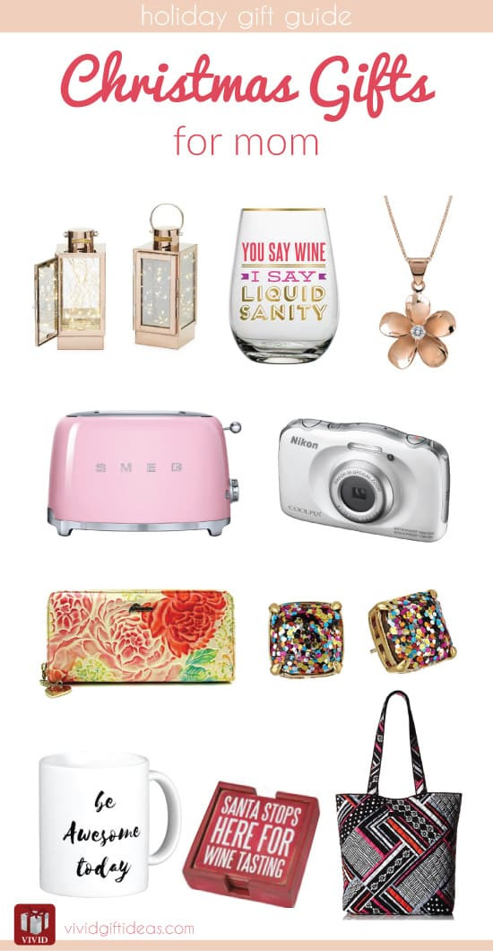 Gift Ideas For Mom For Christmas  Christmas Holiday Gift Guide for Mom Vivid s Gift Ideas