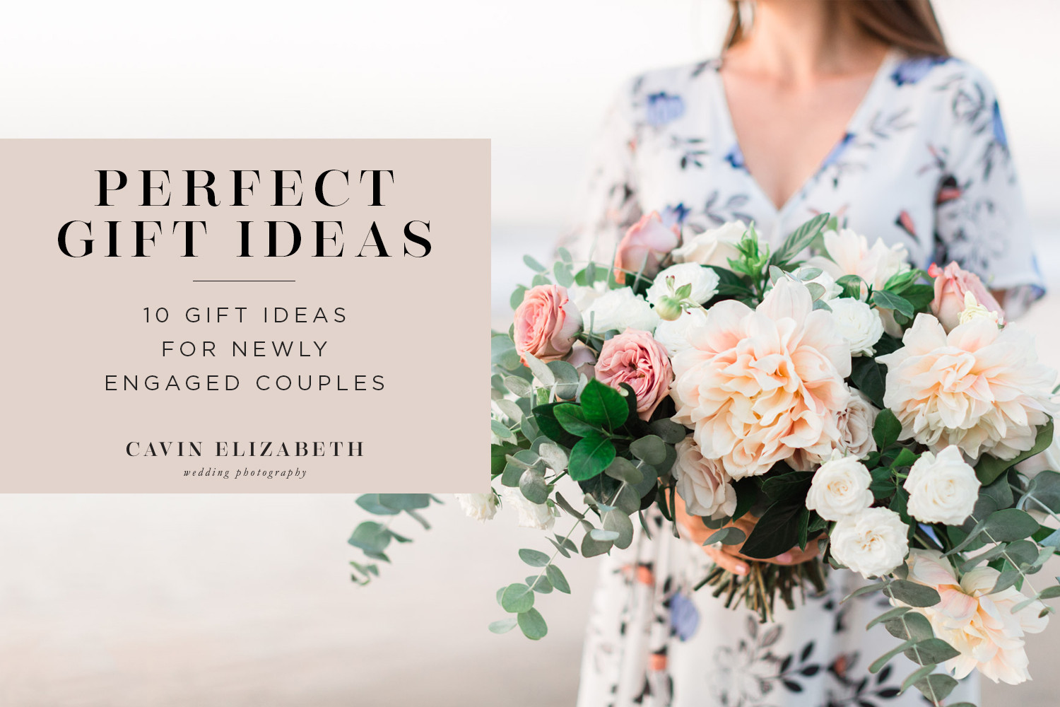 Gift Ideas For Newly Engaged Couple  10 Ideas for Wedding Gifts for Newly Engaged Couples in 2018