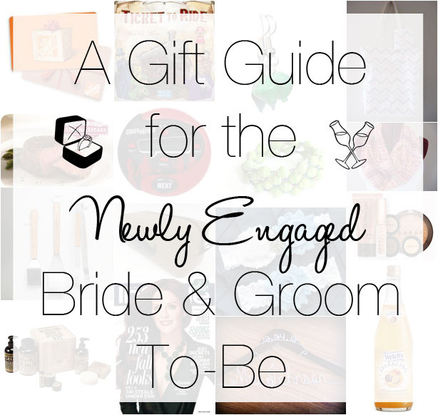 Gift Ideas For Newly Engaged Couple  Gift Ideas for the Newly Engaged Couple or Bride & Groom