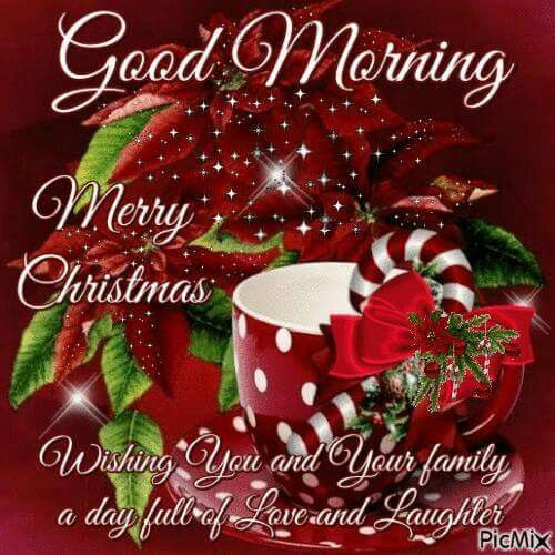 Good Morning Christmas Quotes  Good Morning Merry Christmas s and