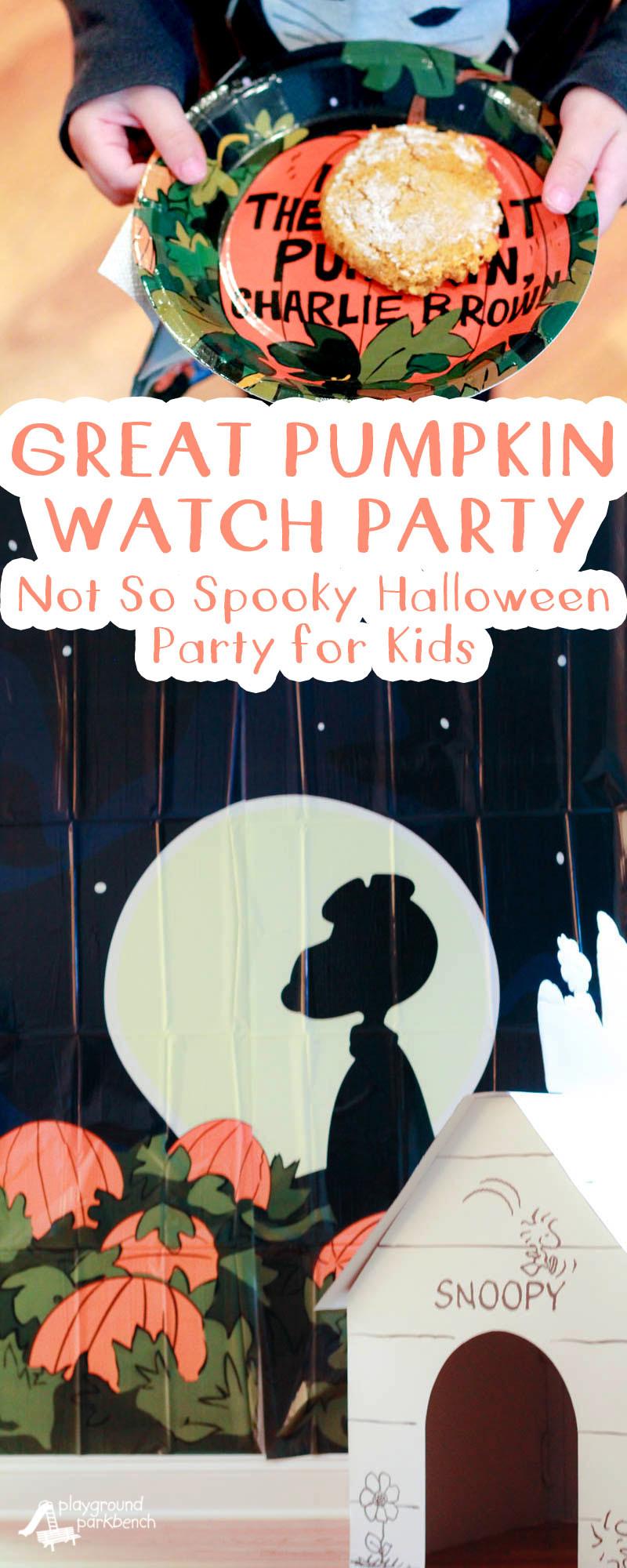 Great Halloween Party Ideas  It s the Great Pumpkin Kids Halloween Party