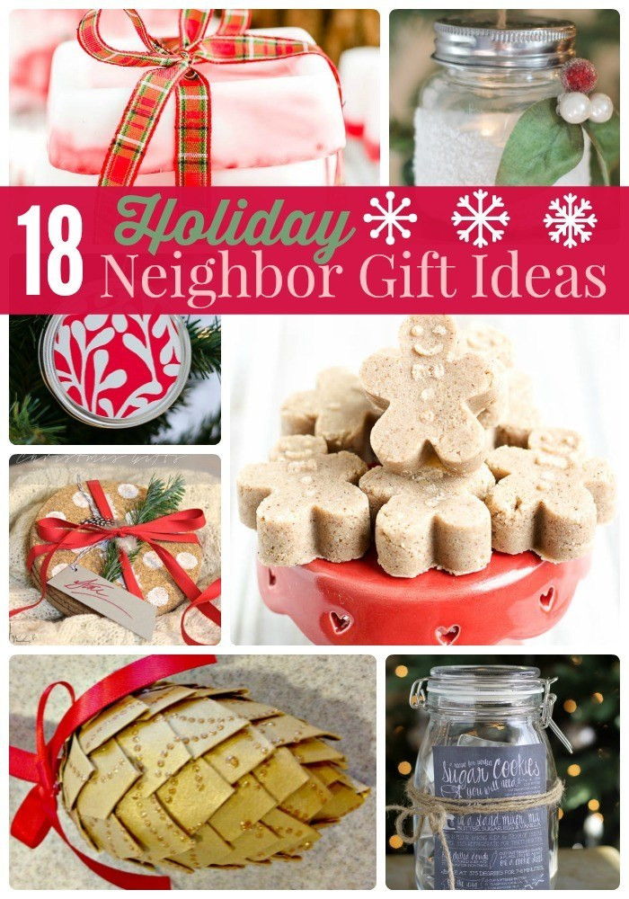 Great Holiday Gift Ideas  Great Ideas 18 Holiday Neighbor Gifts