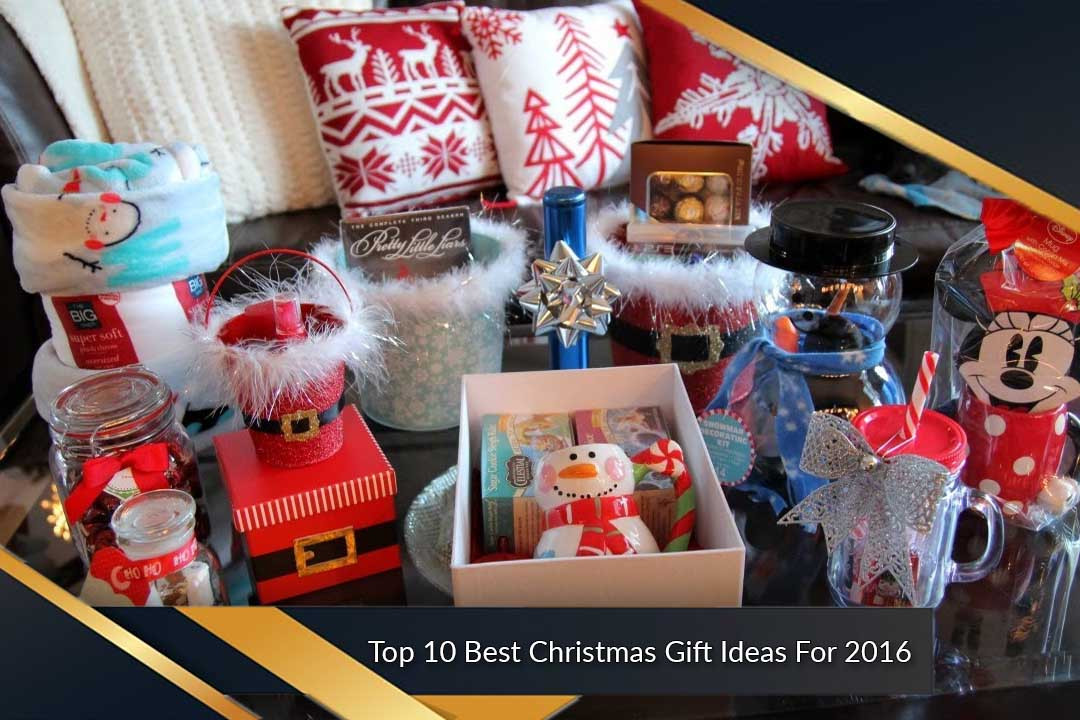 Great Holiday Gift Ideas  Best Christmas Gift Ideas For 2016 Most Luxurious List