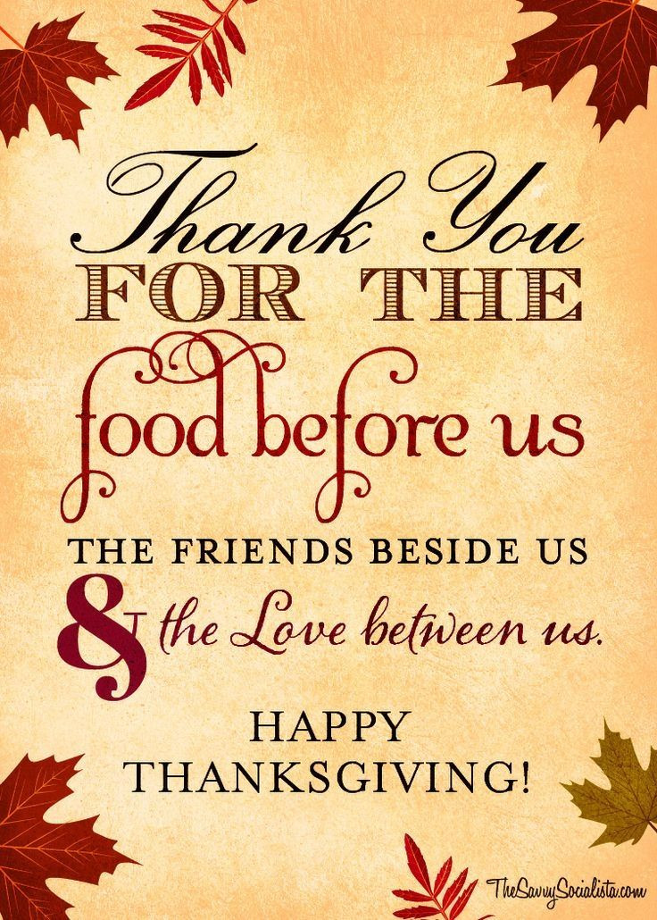 Happy Thanksgiving Blessings Quotes  Thank You For The Food Before Us The Friends Besides Us
