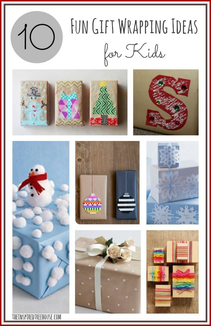 Ideas For Kids  10 FUN GIFT WRAPPING IDEAS FOR KIDS The Inspired Treehouse
