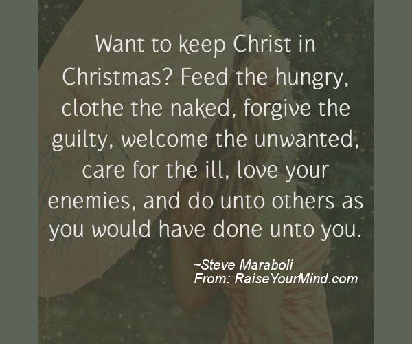 Keep Christ In Christmas Quotes  Raise Your Mind — Motivational